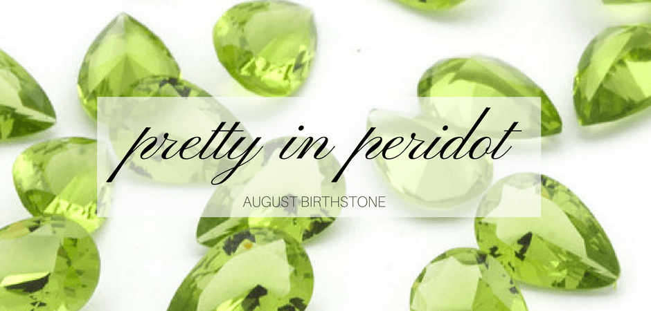 Peridot August Birthstone West and Company Diamonds Auburn NY